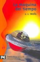 Cover of: La maquina del tiempo/ The Time Machine | H. G. Wells
