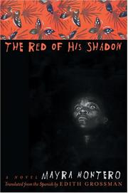 Cover of: The Red of His Shadow by Mayra Montero