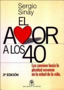 Cover of: El amor a los 40 by Sergio Sinay