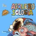 Cover of: Asquerosologia Del Bano a La Cocina/ Grossology Begins at Home by Sylvia Branzei