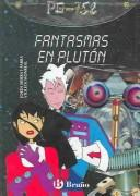 Cover of: Fantasmas en pluton by Jordi Sierra i Fabra
