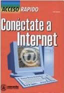 Cover of: Conectate a Internet - Acceso Rapido | Alan Simpson
