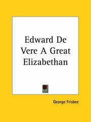 Cover of: Edward De Vere A Great Elizabethan | George Frisbee