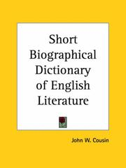 Cover of: A short biographical dictionary of English literature | John W. Cousin