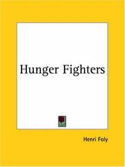 Cover of: Hunger fighters | Paul De Kruif