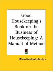 Cover of: Good Housekeeping's Book on the Business of Housekeeping | Mildred Maddocks Bentley