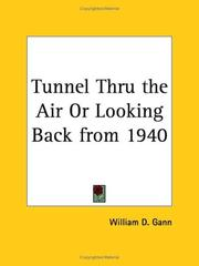 Cover of: Tunnel Thru the Air or Looking Back from 1940 | W. D. Gann