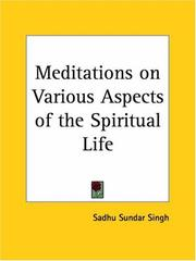 Cover of: Meditations on Various Aspects of the Spiritual Life | Sundar Singh