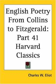 Cover of: English Poetry From Collins to Fitzgerald by Charles W. Eliot