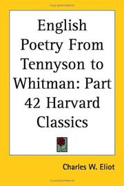 Cover of: English Poetry From Tennyson to Whitman | Charles W. Eliot