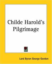 Cover of: Childe Harold's Pilgrimage | Lord George Gordon Byron