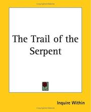 Cover of: The Trail Of The Serpent | Inquire Within