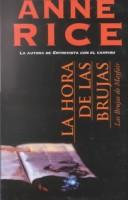 Cover of: La hora de las brujas (The Witching Hour) by Anne Rice