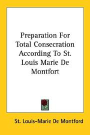Cover of: Preparation for Total Consecration Accor by St. Lou De Montford