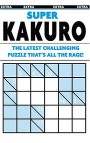 Cover of: Super Kakuro Puzzle Book | Modern Publishing