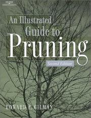 Cover of: Illustrated Guide to Pruning | Ed Gilman