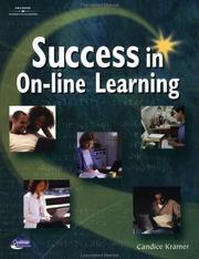 Cover of: Success in on-line learning | Candice Kramer