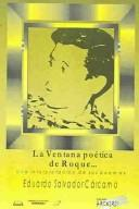 Cover of: La ventana poética de Roque-- by Eduardo Salvador Cárcamo
