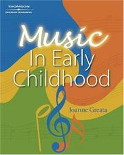 Cover of: An Introduction to Music in Early Childhood Education | Joanne D Greata
