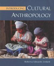 Cover of: Introducing Cultural Anthropology | Roberta Edwards Lenkeit