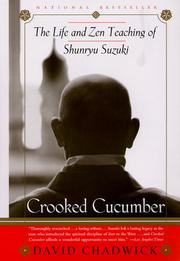 Cover of: Crooked cucumber by David Chadwick