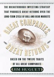 Cover of: Great Companies, Great Returns by Jim Huguet
