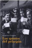 Cover of: Los quintos del pelargón by Francisco Gragera Díaz