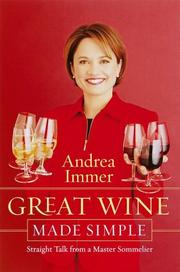Cover of: Great wine made simple | Andrea Immer