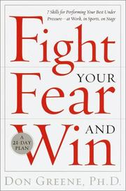 Cover of: Fight Your Fear and Win | Don Greene Ph.D.