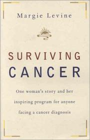 Cover of: Surviving Cancer | Margie Levine