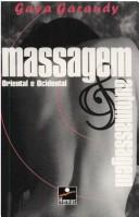 Cover of: Massagem and Automassagem by Gaya Garaudy
