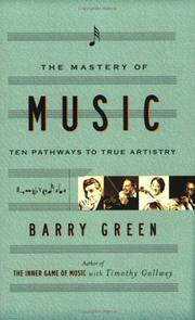 Cover of: The Mastery of Music | Barry Green