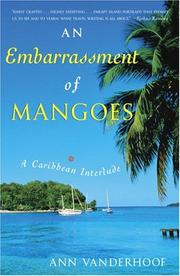 Cover of: An embarrassment of mangoes by Ann Vanderhoof