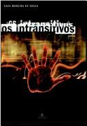 Cover of: Os intransitivos | Cacá Moreira de Souza