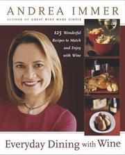 Cover of: Everyday Dining with Wine | Andrea Immer