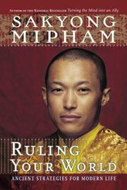Cover of: Ruling Your World | Sakyong Mipham