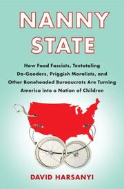 Cover of: Nanny state | David Harsanyi