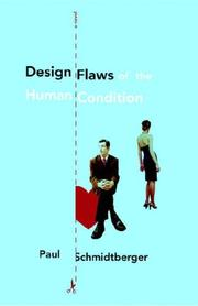Cover of: Design Flaws of the Human Condition by Paul Schmidtberger