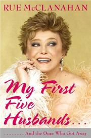 Cover of: My first five husbands-- and the ones who got away | Rue McClanahan