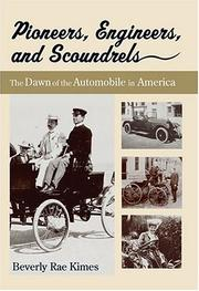Cover of: Pioneers, Engineers, And Scoundrels | Beverly R. Kimes