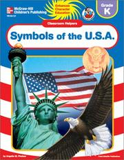 Cover of: Symbols of the USA (Classroom Helpers) (Grade K) | Angella M. Phebus