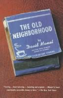 Cover of: The old neighborhood | David Mamet, David Mamet