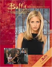 Cover of: Buffy the Vampire Slayer 2005-2006 Student Planner | Cedco Publishing
