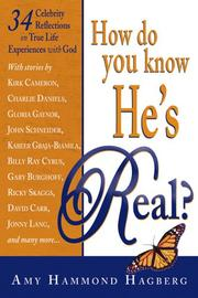 Cover of: How Do You Know He's Real? | Amy Hammond Hagberg