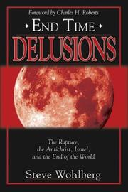 Cover of: End Time Delusions | Steve Wohlberg