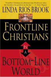 Cover of: Frontline Christians in a Bottom Line World | Brook Lind Rios