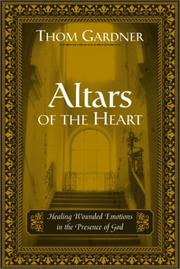 Cover of: Altars of the Heart | Thom Gardner