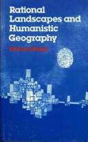 Cover of: Rational landscapes and humanistic geography | E. C Relph