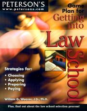 Cover of: Game Plan for Getting into Law School | Weaver & Siegel