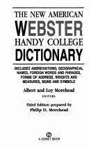 Cover of: THE NEW AMERICAN WEBSTER HANDY COLLEGE DICTIONARY | ALBERT AND LOY EDITORS MOREHEAD